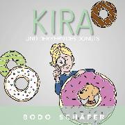 Cover-Bild zu Kira und der Kern des Donuts (Audio Download) von Schäfer, Bodo
