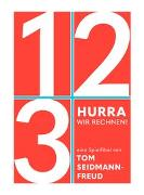 Cover-Bild zu Seidmann-Freud, Tom: Hurra, wir rechnen