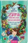 Cover-Bild zu Shafak, Elif: Liane und das Land der Geschichten