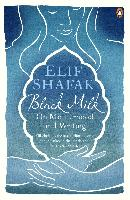 Cover-Bild zu Shafak, Elif: Black Milk (eBook)