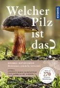 Cover-Bild zu Welcher Pilz ist das? von Flück, Markus