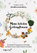 Cover-Bild zu Meine liebsten Gartenpflanzen von v. Kessel @makememoriestoday, Michaela