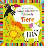 Cover-Bild zu Watt, Fiona: Babys allererstes Fühlbuch: Tiere