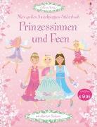Cover-Bild zu Watt, Fiona: Mein großes Anziehpuppen-Stickerbuch: Prinzessinnen und Feen