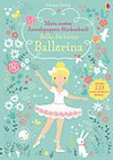 Cover-Bild zu Watt, Fiona: Mein erstes Anziehpuppen-Stickerbuch: Bella, die kleine Ballerina