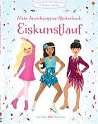Cover-Bild zu Watt, Fiona: Mein Anziehpuppen-Stickerbuch: Eiskunstlauf