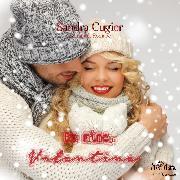 Cover-Bild zu Be mine, Valentine (Audio Download) von Cugier, Sandra