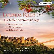 Cover-Bild zu Die Sieben Schwestern-Saga (4-6) (Audio Download) von Riley, Lucinda