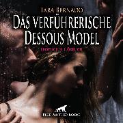 Cover-Bild zu Das verführerische Dessous Model / Erotische Geschichte (Audio Download) von Bernado, Tara