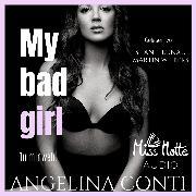 Cover-Bild zu My Bad Girl (Audio Download) von Conti, Angelina