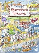 Cover-Bild zu Mein großes Wimmelbuch Fahrzeuge von Stefan Lohr (Illustr.)