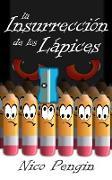 Cover-Bild zu la Insurrección de los Lápices (eBook) von Pengin, Nico