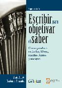 Cover-Bild zu Escribir para objetivar el saber (eBook) von Fernández, Álvaro Andrés Hamburger