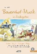 Cover-Bild zu Schuh, Karin: Bauernhof-Musik im Kindergarten (inkl. CD)