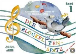 Cover-Bild zu Schuh, Karin: Der Blockflötenspatz (Mit Begleit-CD)