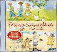 Cover-Bild zu Schuh, Karin: Frühlings-Sommer-Musik für Kinder