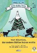 Cover-Bild zu Schuh, Karin: Vom Bäumlein, das andere Blätter haben wollte (inkl. CD)