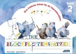 Cover-Bild zu Schuh, Karin: Die Blockflötenspatzen