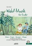 Cover-Bild zu Schuh, Karin: Wald-Musik für Kinder