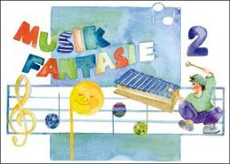 Cover-Bild zu Schuh, Karin: Musik Fantasie - Schülerheft 2