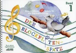 Cover-Bild zu Schuh, Karin: Der Blockflötenspatz 1