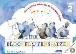 Cover-Bild zu Schuh, Karin: Die Blockflötenspatzen (Mit Begleit-CD)