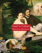 Cover-Bild zu Montanari, Massimo: Food Is Culture (eBook)