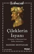 Cover-Bild zu Montanari, Massimo: Cileklerin Isyani