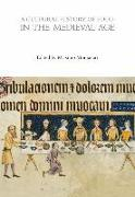 Cover-Bild zu Montanari, Massimo (Hrsg.): A Cultural History of Food in the Medieval Age