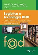 Cover-Bild zu Rizzi, Antonio: Logistica e tecnologia RFID (eBook)
