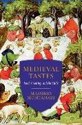 Cover-Bild zu Montanari, Massimo: Medieval Tastes (eBook)