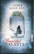 Cover-Bild zu McGuire, Jamie: Beautiful Disaster