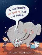 Cover-Bild zu Neudert, Cee: Mi Elefante No Quiere Irse a la Cama
