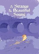 Cover-Bild zu Zep: A Strange and Beautiful Sound