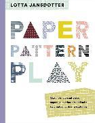 Cover-Bild zu Jansdotter, Lotta: Lotta Jansdotter Paper, Pattern, Play (eBook)