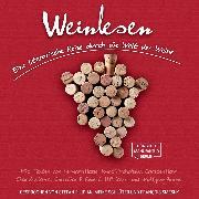 Cover-Bild zu Tucholsky, Kurt: Weinlesen - Eine literarische Reise durch die Welt der Weine (ungekürzt) (Audio Download)