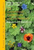 Cover-Bild zu Buchberber, Gerda: Von Sonnenbraut, Mutterwurz und Weiberkraut