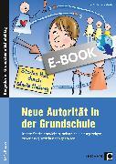 Cover-Bild zu Neue Autorität in der Grundschule (eBook) von Schiermeyer-Reichl, Ines