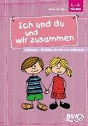 Cover-Bild zu Ich und du und wir zusammen von Zindler, Kathrin