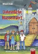 Cover-Bild zu Unheimliche Klassenfahrt von Grade, Melanie