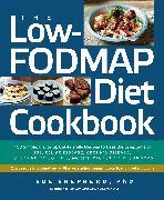 Cover-Bild zu The Low-FODMAP Diet Cookbook von Shepherd, Sue