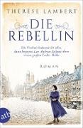 Cover-Bild zu Die Rebellin (eBook) von Lambert, Thérèse