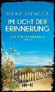 Cover-Bild zu Im Licht der Erinnerung (eBook) von Ziegler, Silke