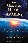 Cover-Bild zu The Global Heart Awakens von Judith, Anodea (Anodea Judith)