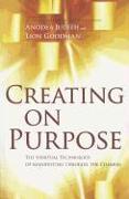 Cover-Bild zu Creating on Purpose von Judith, Anodea