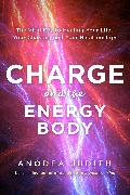 Cover-Bild zu Charge and the Energy Body (eBook) von Judith, Anodea
