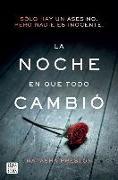 Cover-Bild zu La Noche En Que Todo Cambió von Preston, Natasha