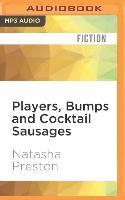 Cover-Bild zu Players, Bumps and Cocktail Sausages von Preston, Natasha