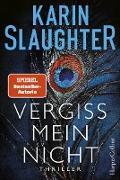 Cover-Bild zu Vergiss mein nicht (eBook) von Slaughter, Karin