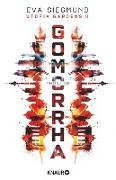 Cover-Bild zu Gomorrha (eBook) von Siegmund, Eva